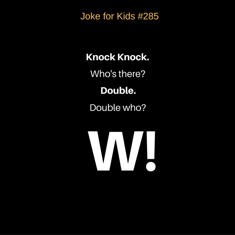 Joke for Kids #285_W